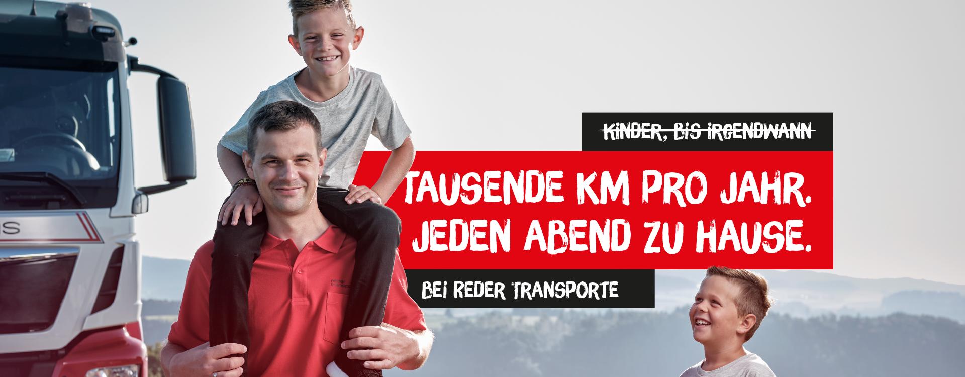 REDER Transporte | Markus | Tausende Kilometer pro Jahr. Jeden Abend zu Hause.